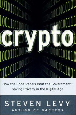 """crypto"" by Steven Levy"